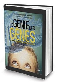 Le génie des gènes - 20 ans de génétique à Evry