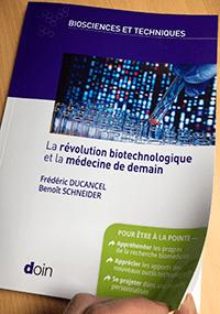 « La révolution biotechnologique et la médecine de demain » par Frédéric Ducancel et Benoît Schneider